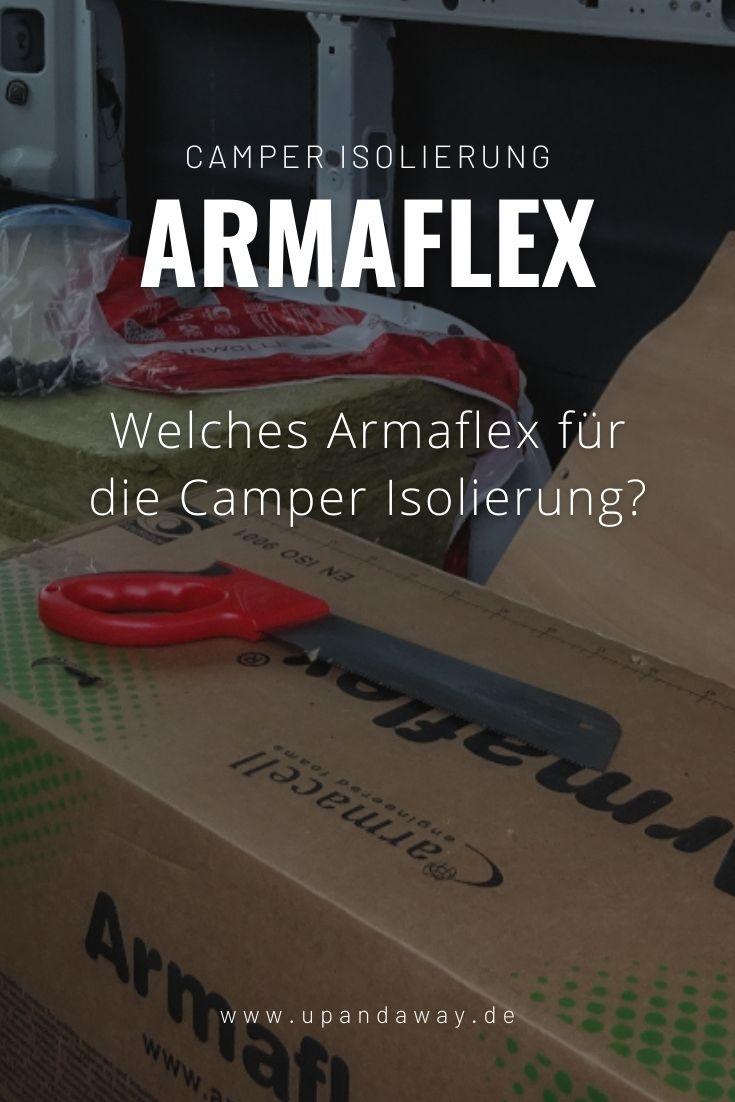 Armaflex XG oder AF für die Camper Isolierung
