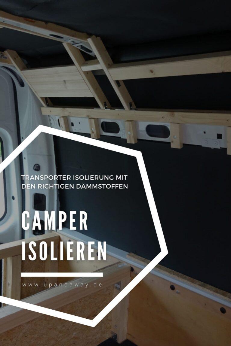 Camper isolieren: Die richtige Dämmung für deine Wohnmobil Isolierung