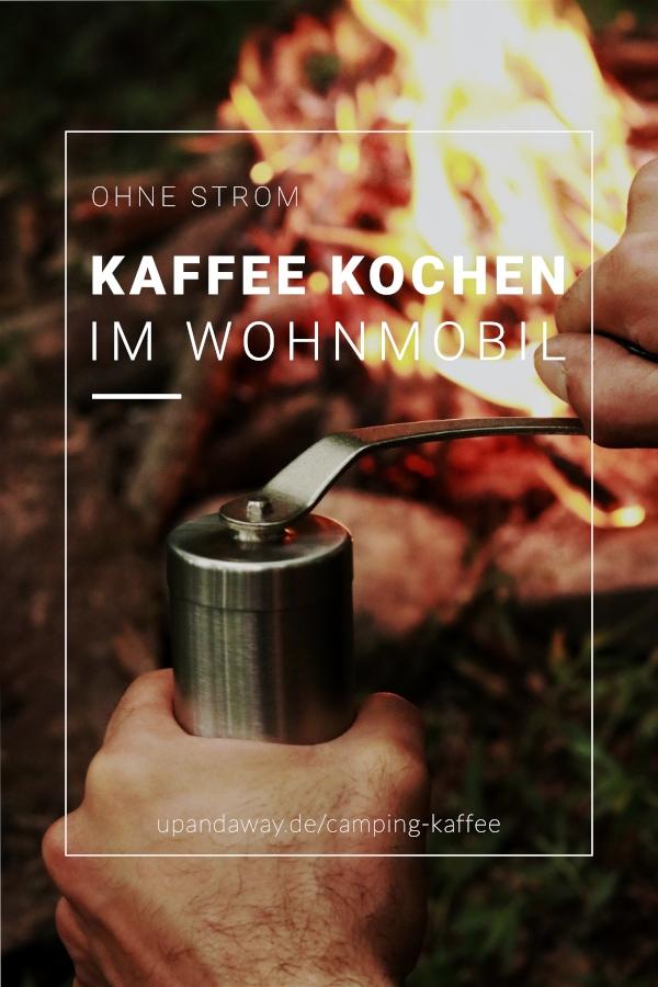 Kaffee kochen im Wohnmobil: Der perfekte Kaffee ohne Camping Kaffeemaschine
