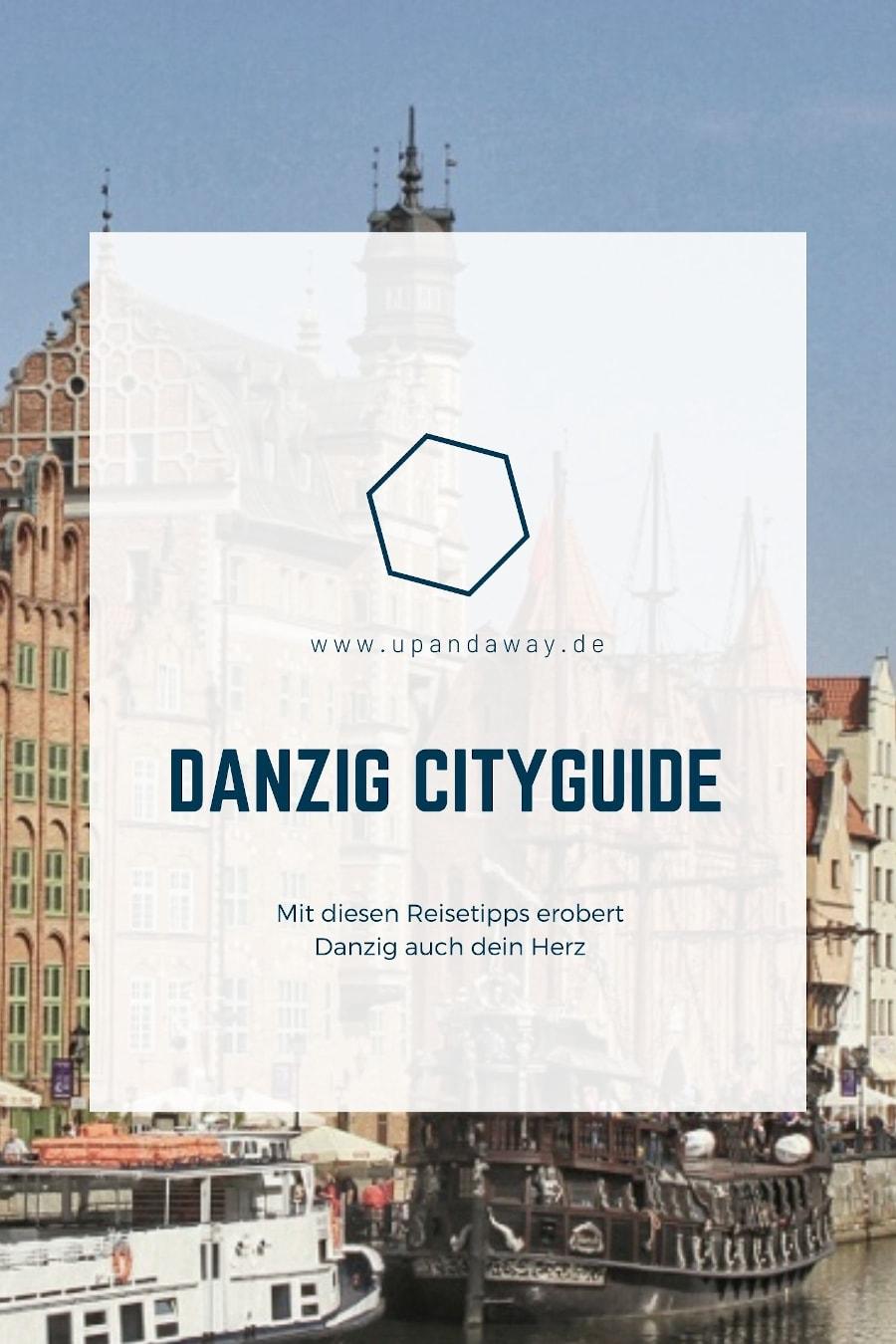 Danzig Reisetipps: Mehr als die Sehenswürdigkeiten für eine Städtereise nach Danzig