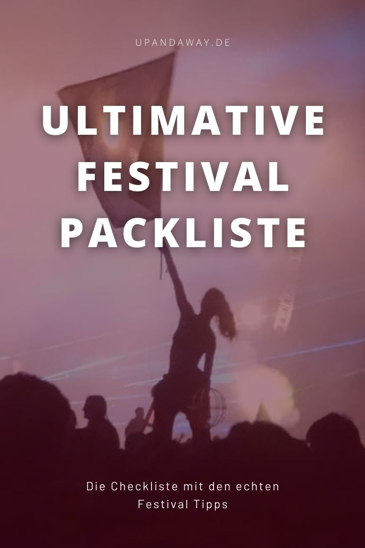 Die ultimative Festival Checkliste mit den echten Tipps