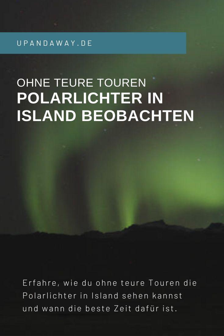 In Island Polarlichter ohne teure Touren sehen