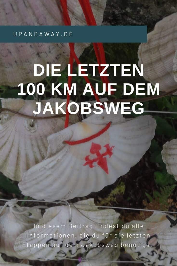 Jakobsweg: Pilgern auf den letzten 100 km