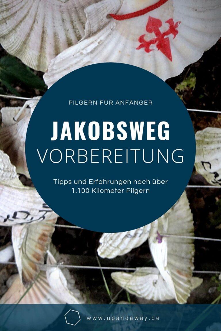 Jakobsweg Tipps und Erfahrungsbericht