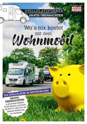 Stellplatzführer für kostenlose Wohnmobilstellplätze in Deutschland