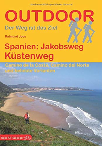 Pilgerführer Jakobsweg: Camino del Norte - der Jakobsweg Küstenweg