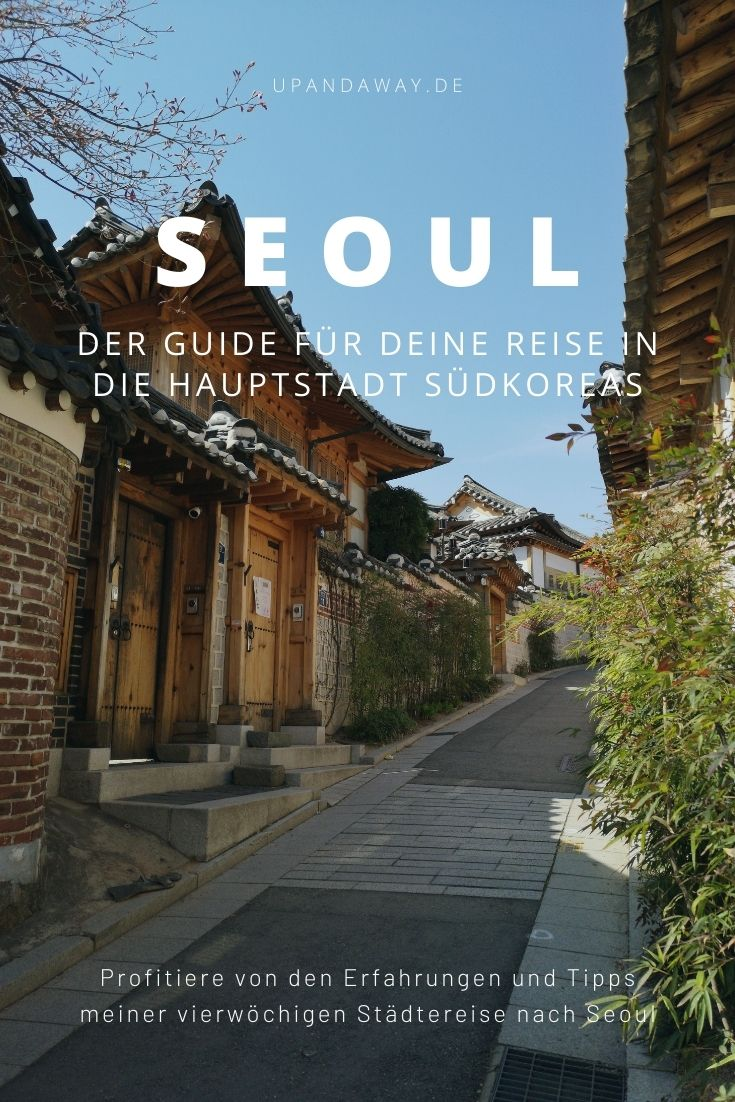 Seoul Reise: Tipps für deine Städtereise